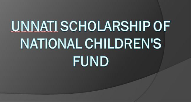 Unnati Scholarship of National Children's Fund